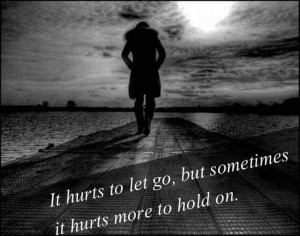 hurts to let go