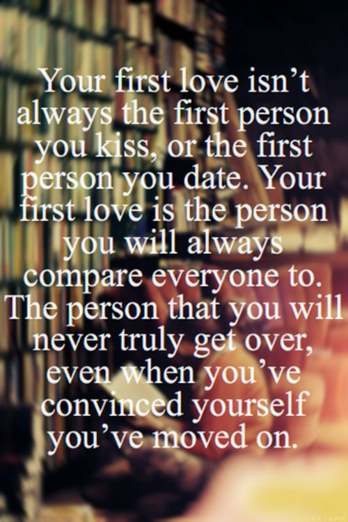 do you get over your first love